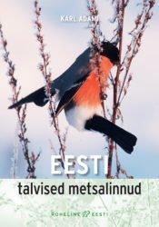 Eesti talvised metsalinnud | Karl Adami | Varrak