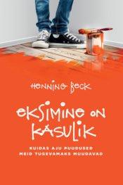 Eksimine on kasulik | Henning Beck | Varrak