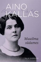 Aino Kallas | Silja Vuorikuru | Varrak