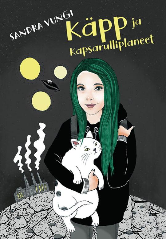 Käpp ja kapsarulliplaneet   Sandra Vungi   Varrak