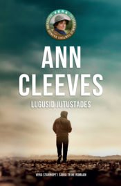 Lugusid jutustades | Ann Cleeves | Varrak