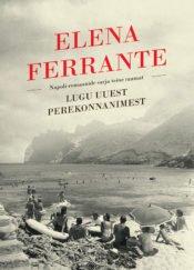 Lugu uuest perekonnanimest | Elena Ferrante | Varrak
