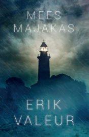 Mees majakas | Erik Valeur | Varrak