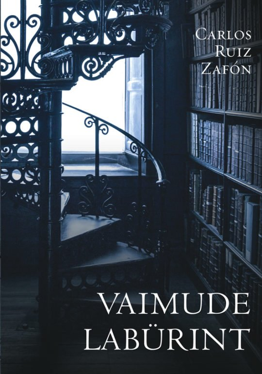 Vaimude labürint | Carlos Ruiz Zafón | Varrak