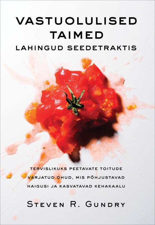 Vastuolulised taimed | Steven R. Gundry | Varrak
