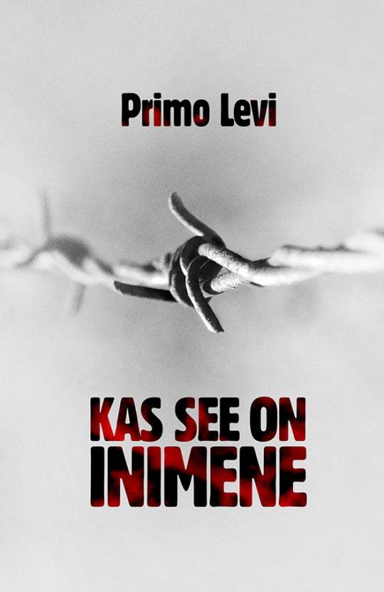 Kas see on inimene | Primo Levi | Varrak