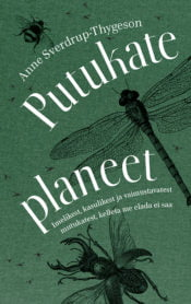 Putukate planeet | Anne Sverdrup-Thygeson | Varrak