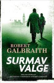 Surmav valge | Robert Galbraith | Varrak
