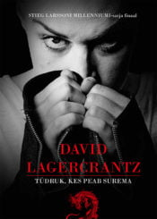 Tüdruk, kes peab surema | David Lagercrantz | Varrak