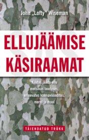 Ellujäämise käsiraamat | John Wiseman | Varrak