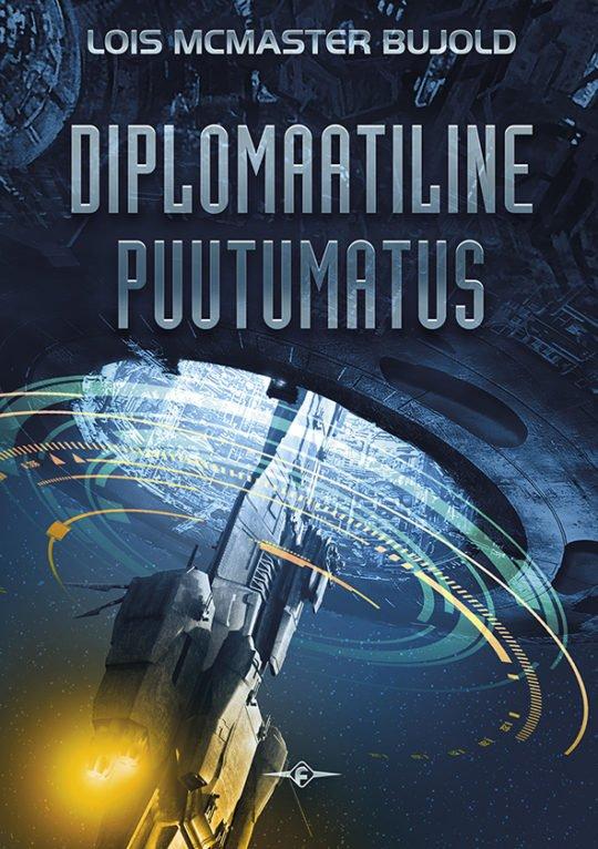 Diplomaatiline puutumatus | Lois McMaster Bujold | Varrak