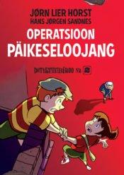 Operatsioon Päikeseloojang | Hans Jørgen Sandnes,Jørn Lier Horst | Varrak