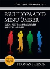 Psühhopaadid minu ümber | Thomas Erikson | Varrak