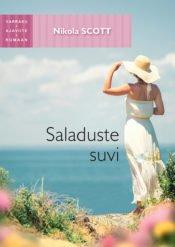 Saladuste suvi | Nikola Scott | Varrak
