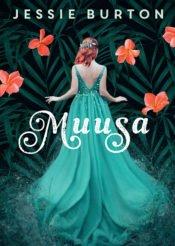 Muusa | Jessie Burton | Varrak