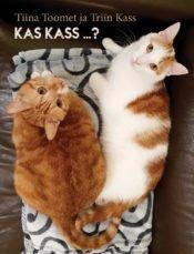 Kas kass … ? | Tiina Toomet,Triin Kass | Varrak