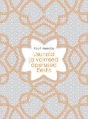 Usundid ja vaimsed õpetused Eestis | Reet Hiiemäe | Varrak
