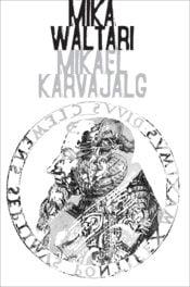 Mikael Karvajalg | Mika Waltari | Varrak
