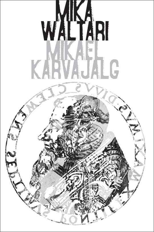 Mikael Karvajalg   Mika Waltari   Varrak