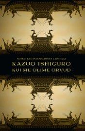 Kui me olime orvud | Kazuo Ishiguro | Varrak