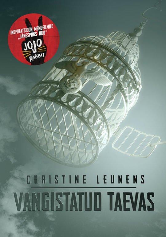 Vangistatud taevas | Christine Leunens | Varrak