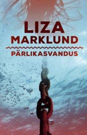 Pärlikasvandus | Liza Marklund | Varrak