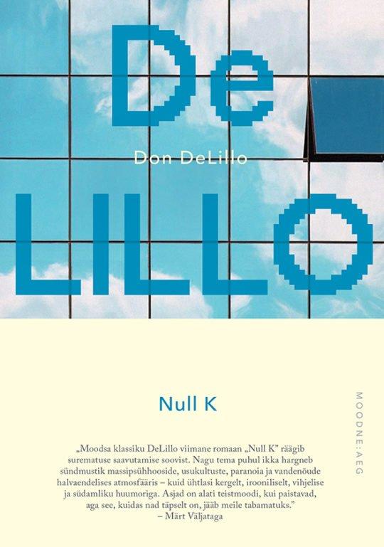 Null K   Don DeLillo   Varrak