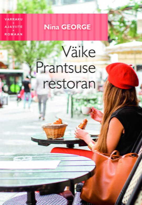 Väike Prantsuse restoran   Nina George   Varrak