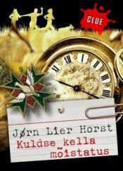 Kuldse kella mõistatus | Jørn Lier Horst | Varrak