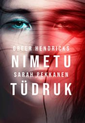 Nimetu tüdruk | Greer Hendricks,Sarah Pekkanen | Varrak