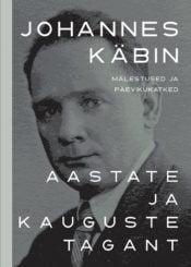 Aastate ja kauguste tagant | Johannes Käbin | Varrak