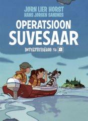 Operatsioon Suvesaar | Hans Jørgen Sandnes,Jørn Lier Horst | Varrak