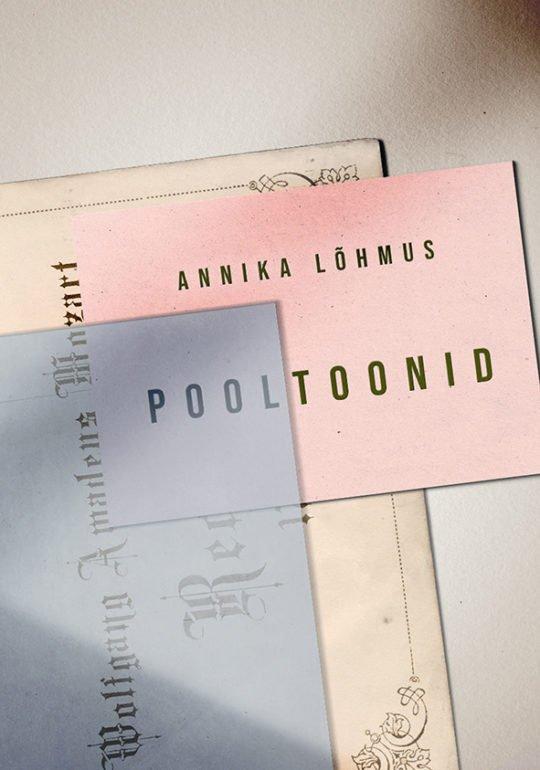 Pooltoonid | Annika Lõhmus | Varrak