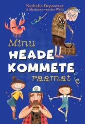 Minu heade kommete raamat | Nathalie Depoorter | Varrak