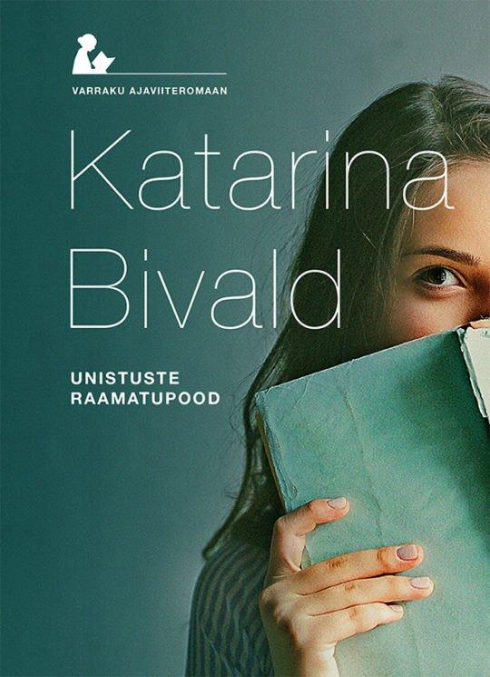 Unistuste raamatupood | Katarina Bivald | Varrak