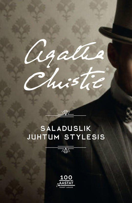 Saladuslik juhtum Stylesis   Agatha Christie   Varrak