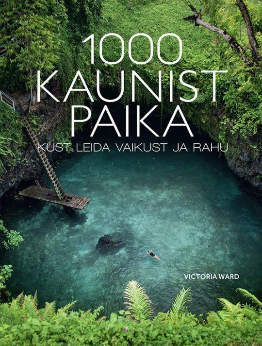 1000 kaunist paika, kust leida vaikust ja rahu   Victoria Ward   Varrak