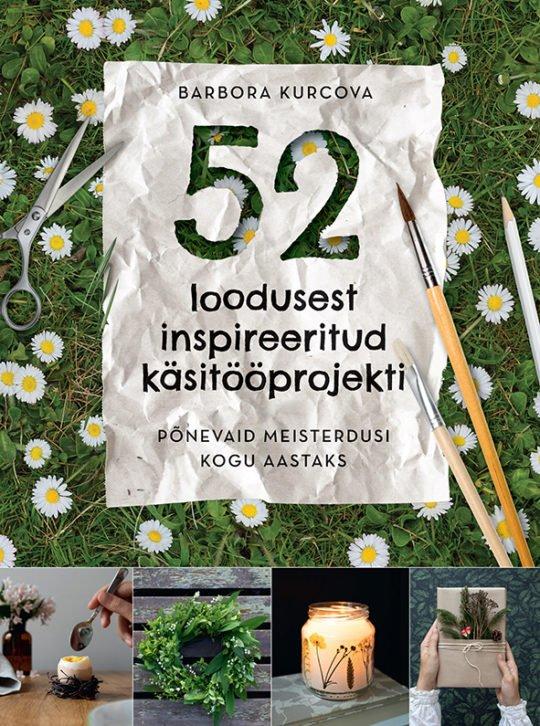 52 loodusest inspireeritud käsitööprojekti | Barbora Kurcova | Varrak