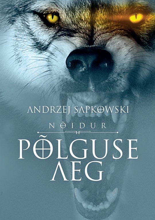 Põlguse aeg | Andrzej Sapkowski | Varrak