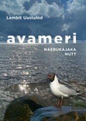 Avameri III osa | Lembit Uustulnd | Varrak