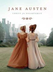 Uhkus ja eelarvamus | Jane Austen | Varrak