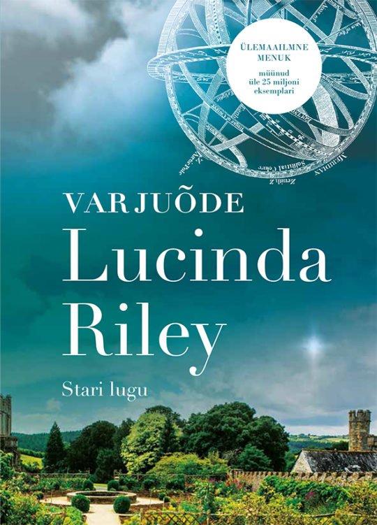 Varjuõde   Lucinda Riley   Varrak