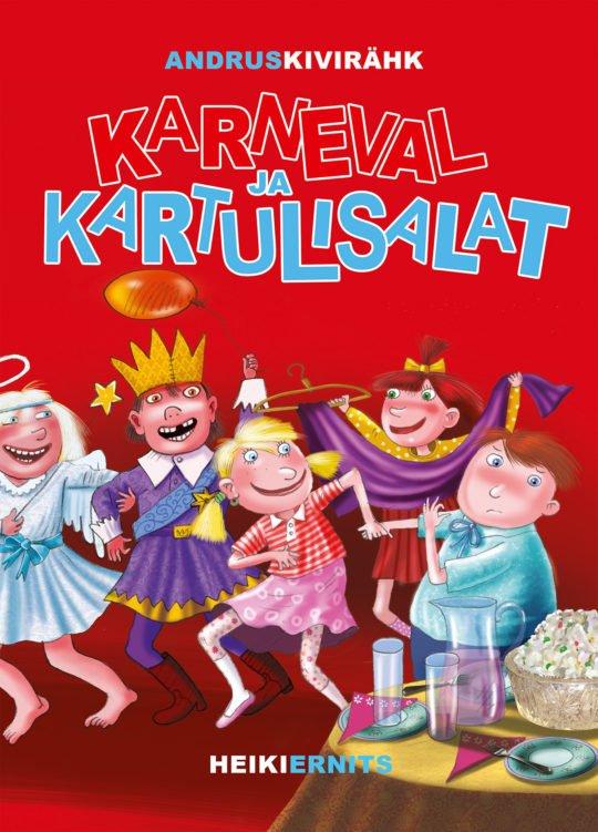 Karneval ja kartulisalat | Andrus Kivirähk | Varrak