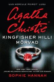 Kingfisher Hilli mõrvad | Sophie Hannah | Varrak