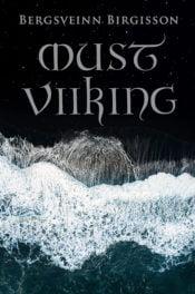 Must viiking | Bergsveinn Birgisson | Varrak