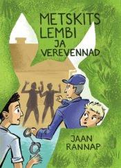 Metskits Lembi ja verevennad | Jaan Rannap | Varrak