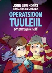 Operatsioon Tuuleiil | Hans Jørgen Sandnes,Jørn Lier Horst | Varrak