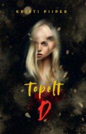 Topelt D | Kristi Piiper | Varrak