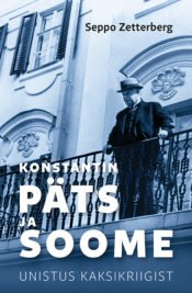 Konstantin Päts ja Soome | Seppo Zetterberg | Varrak