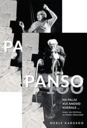 Komplekt: Panso 100. Nii palju kui andsid koerale … I köide+II köide | Merle Karusoo | Varrak